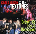Carla Olson & The Textones - Detroit '85 Live & Unreleased cd musicale di OLSON CARLA