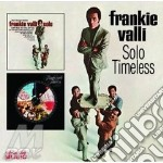 Solo/timeless cd musicale di Valli Frankie