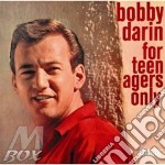 For teenagers only cd musicale di Bobby darin + 4 b.t.