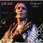 Give yourself to love cd musicale di Kate Wolf