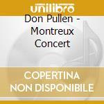 Montreux concert cd musicale di Pullen Don