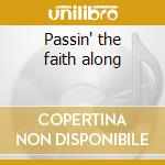 Passin' the faith along cd musicale