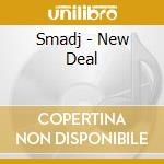 Smadj - New Deal cd musicale di Smadj