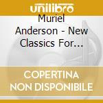 New classics for guitar and cello cd musicale di Muriel Anderson