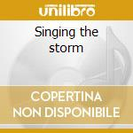 Singing the storm cd musicale di Tabor June
