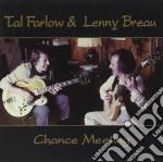 Chance meeting - farlow tal breau lenny cd musicale di Tal farlow & lenny breau