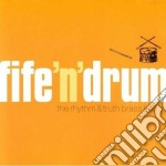Fife'n'drums - cd musicale di The rhythm & truth brass band