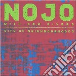 City of neighbourhoods cd musicale di Nojo (feat.sam river