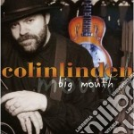 Colin Linden - Big Mouth cd musicale di Colin Linden