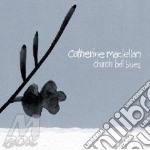 Catherine Maclellan - Church Bell Blues cd musicale di CATHERINE MACLELLAN