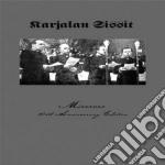 Karjalan Sissit - Miserere cd musicale di Sissit Karjalan