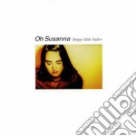 Oh Susanna - Sleepy Little Sailor cd musicale di Susanna Oh