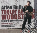 TOOLIN' AROUND WOODSTOCK cd musicale di ROTH ARLEN
