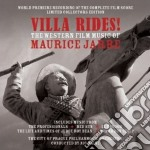 Villa Rides! The Western Music Of Maurice Jarre cd musicale di Maurice Jarre