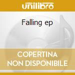 Falling ep cd musicale