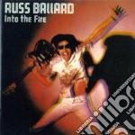 Into the fire cd musicale di Russ Ballard