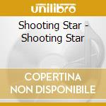 Shooting star cd musicale di Star Shooting