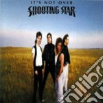 It's not over cd musicale di Star Shooting