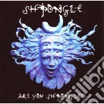 Are you shpongled? cd musicale