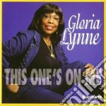 This one's on me - lynne gloria cd musicale di Gloria Lynne