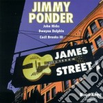 James street - ponder jimmy cd musicale di Ponder Jimmy