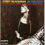 In the now - cd musicale di Blackman Cindy