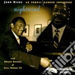 Nightwind e.garner songb. - hicks john cd musicale di John hicks trio