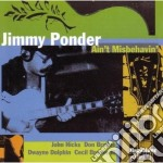 Ain't misbehavin' - ponder jimmy cd musicale di Ponder Jimmy