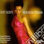 Soft light - person houston cd musicale di Houston Person