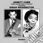 Arnett Cobb & Dinah Washington - In Concert cd musicale di Arnett cobb & dinah washington