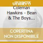 Bean & the boys 1950-1951 - hawkins coleman cd musicale di Coleman Hawkins