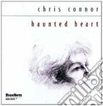 Haunted heart - connor chris cd musicale di Chris Connor