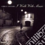 I walk with music cd musicale di Chris Connor