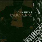 John Hicks - Fatha's Day cd musicale di John Hicks