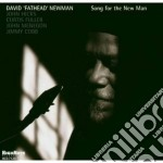 Song for the new man cd musicale di David fathead newman