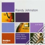 Is it you? cd musicale di Johnston Randy