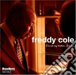 Freddy Cole - I'm Not My Brother cd musicale di Freddy Cole