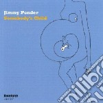 Somebody's child cd musicale di Ponder Jimmy