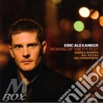 REVIVAL OF THE FITTEST                    cd musicale di ALEXANDER ERIC