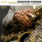 MOMENT TO MOMENT                          cd musicale di Houston Person