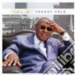 Talk to me cd musicale di Freddy Cole