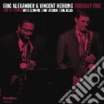 Friendly fire-live@smoke cd musicale di Eric alexander & vin