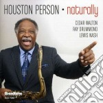 Naturally cd musicale di Houston Person