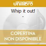 Whip it out! - cd musicale di The reach around rodeo clowns