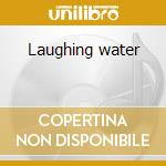 Laughing water cd musicale di Jazz is dead