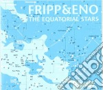 THE EQUATORIAL STARS cd musicale di FRIPP & ENO
