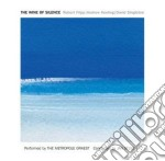 The wine of silence cd musicale di Fripp r-keeling a-si