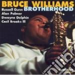 Brotherhood - cd musicale di Williams Bruce