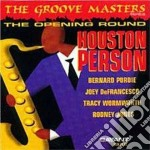 Houston Person - The Groove Masters Series cd musicale di Houston Person