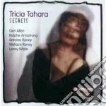 Secrets - cd musicale di Tahara Tricia